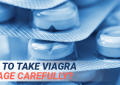 How to take Viagra Dosage Carefully